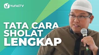 Download Video Tata Cara Sholat: Cara Sholat yang Benar Sesuai Sunnah (Lengkap) - Ustadz Dr. Firanda Andirja, M.A. MP3 3GP MP4