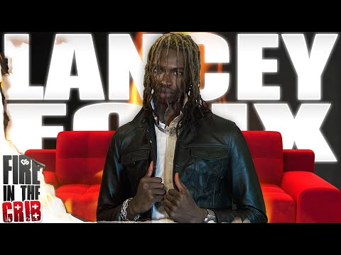 Lancey Foux – FIRE IN THE CRIB