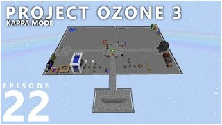 Project Ozone 3 Kappa Mode - TIME TO FLY [E22] (Modded Minecraft Sky Block)