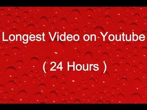 Longest Video on Youtube