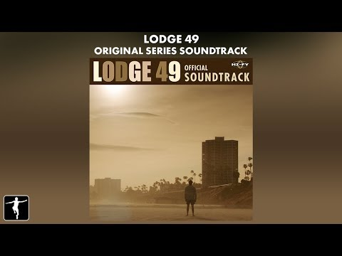 Lodge 49 - Soundtrack Preview (Official Video)