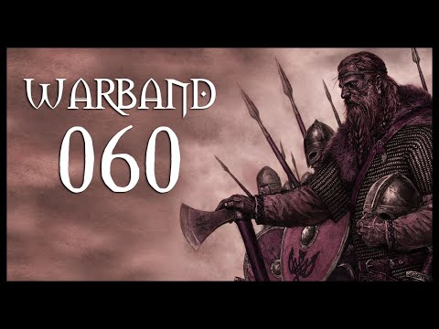 Let's Play Mount & Blade: Warband Gameplay Part 60 (REPLACING PLAIS - 2017) (видео)