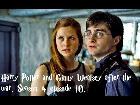 Harry Potter and Ginny Wealsey after the war season 4 episode 10