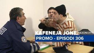 Kafeneja Jonë - PROMO - Episodi 306