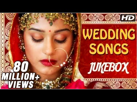 Best Bollywood Wedding Songs Jukebox -