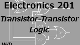 Video Electronics 201: Transistor Transistor Logic MP3, 3GP, MP4, WEBM, AVI, FLV Juli 2018