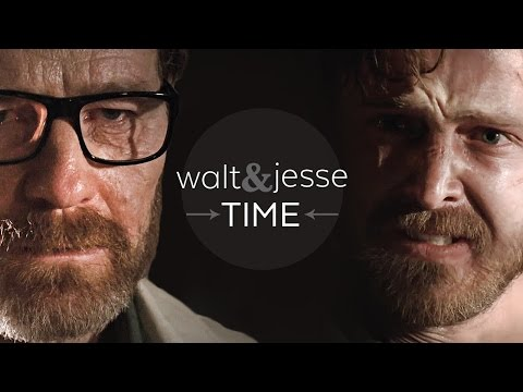 (Breaking Bad) Walt & Jesse || TIME