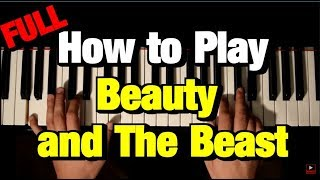 Video HOW TO PLAY BEAUTY AND THE BEAST ON PIANO (STEP BY STEP) -DISNEY MP3, 3GP, MP4, WEBM, AVI, FLV Juni 2018