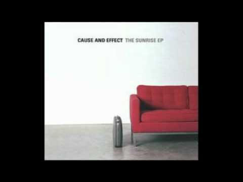 Cause and Effect - The Sunrise EP - into the light