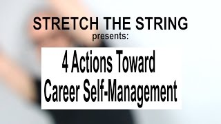 4 Actions Toward Career Self-Management