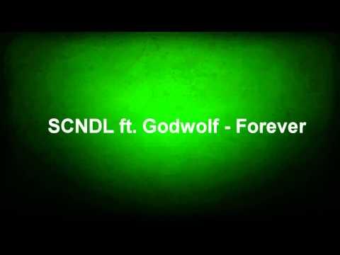 SCNDL ft. Godwolf - Forever (Remix by Wulpix)