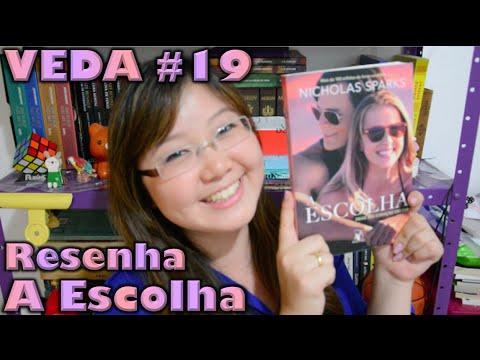 Resenha: A Escolha - Nicholas Sparks | Cultura e Pro?xima Leitura (VEDA #19)