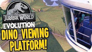 Jurassic World Evolution - TOWER VIEWING PLATFORM - Jurassic World Evolution Gameplay
