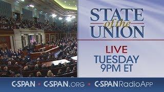LIVE: President Trump 2019 State of the Union Address & Democratic Response (C-SPAN)