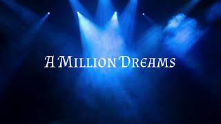 Video The Greatest Showman Soundtrack - A Million Dreams Lyric Video MP3, 3GP, MP4, WEBM, AVI, FLV Maret 2018