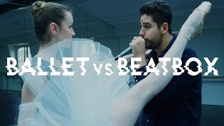 ¡Beatbox Ballet!