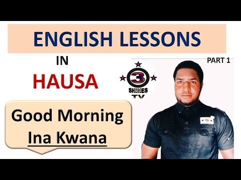 English Lessons in Hausa Part 1(Darussan Turanci a Harshen Hausa)