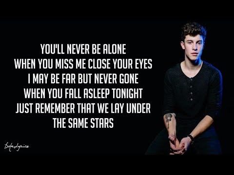 Never Be Alone - Shawn Mendes (Lyrics) 🎵