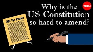 Why is the US Constitution so hard to amend? – Peter Paccone