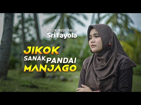 Lagu Minang Sri Fayola - Jikok Sanak Pandai Manjago [ Official MV ]
