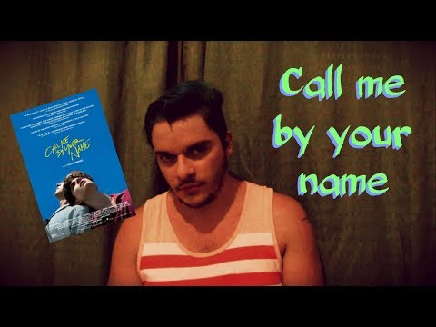 Call me by your name | #124 Li e curti