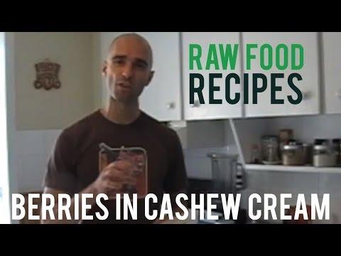 Raw Food Recipes: Berries in Cashew Cream