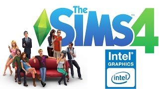 THE SIMS 4 - Intel HD GraphicsMy PC:Intel Celeron 1007U 1,5 GHZIntel HD Graphics 256MB6 GB RAM DDR3 Windows 7 Ultimate x64FPS In Game:With FRAPS:22-27Without FRAPS:25-44