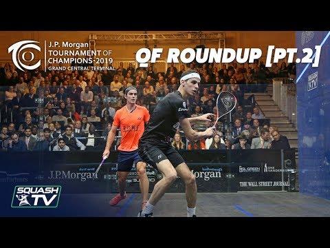 Squash: Tournament of Champions 2019 - Men's QF Roundup [Pt.2]