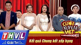 THVL | Cười xuyên Việt - PBNS 2016 | Chung kết xếp hạng: Kết quả, cuoi xuyen viet, cười xuyên việt 2016, gameshow cười xuyên việt