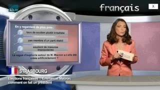 Video INFO / Election en France   Emmanuel Macron – comment on fait un président MP3, 3GP, MP4, WEBM, AVI, FLV Mei 2017