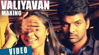 Valiyavan Making Video 1