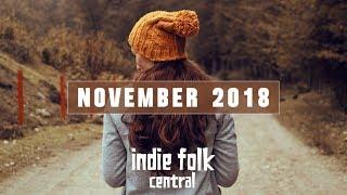 New Indie Folk; November 2018 ~ 🍂 Autumn Playlist