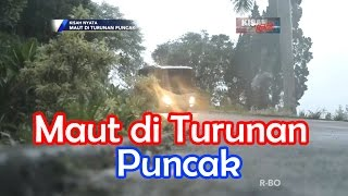 Video Maut di Turunan Puncak • KISAH NYATA MP3, 3GP, MP4, WEBM, AVI, FLV Mei 2018