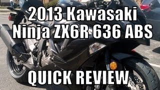 9. Quick Review: 2013 Kawasaki ZX6R 636 ABS