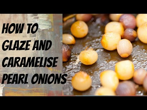 How To Glaze And Caramelized Pearl Onions - Step By Step Demonstration