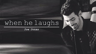 joe jonas || when he laughs