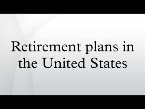 Retirement plans in the United States