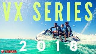 1. 2018 Yamaha VX Series WaveRunners