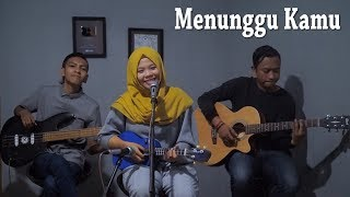 ANJI - MENUNGGU KAMU Cover by Ferachocolatos ft. Gilang & Bala