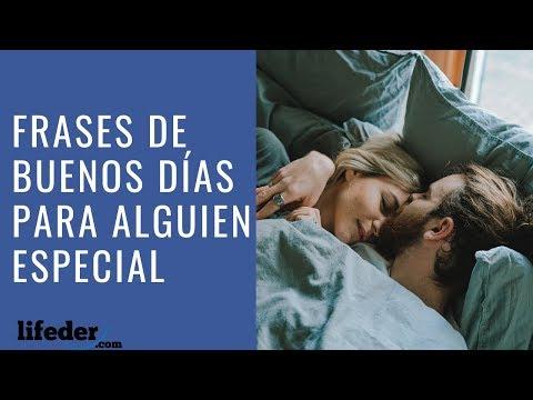 Frases lindas - 41 Frases de Buenos Dias para Alguien Especial