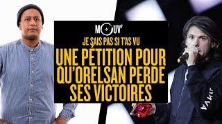 Je sais pas si t'as vu...Une pétition contre Orelsan ! #JSPSTV
