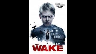 Nonton The Wake 2017                              Film Subtitle Indonesia Streaming Movie Download