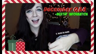 DECEMBER Q&A (+Meetup Information) by Maddie Smith