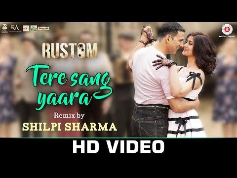 Rustom - Tere Sang Yaara (remix) [2016]