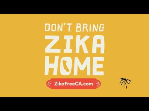 Don't Bring Zika Home: ZikaFreeCA.com