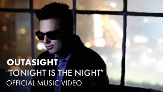 Thumbnail for Outasight — Tonight Is The Night