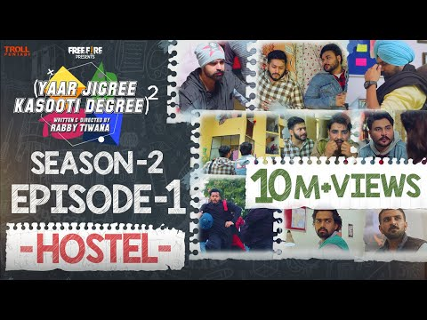Yaar Jigree Kasooti Degree Season 2 | Episode 1 - HOSTEL | Latest Punjabi Web Series 2020