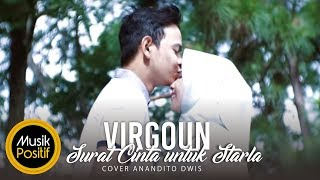 Virgoun - Surat Cinta Untuk Starla (Cover) by Anandito Dwis (Halal Version)