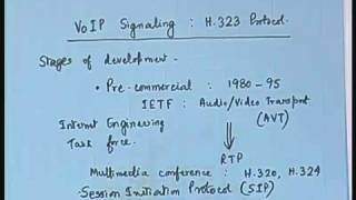 Lecture -33 VoIP Signaling : H.323 Protocol