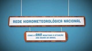 A Rede Hidrometeorológica Nacional